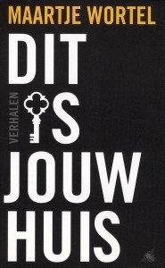 Maartje Wortel haar debuutboek: Dit is jouw huis